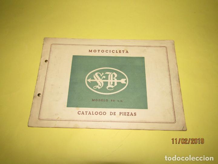 ANTIGUO CATÁLOGO DE PIEZAS DE LA MOTOCICLETA SB MODELO 98 C.C. EN VALENCIA DEL AÑO 1957 (Coches y Motocicletas Antiguas y Clásicas - Catálogos, Publicidad y Libros de mecánica)