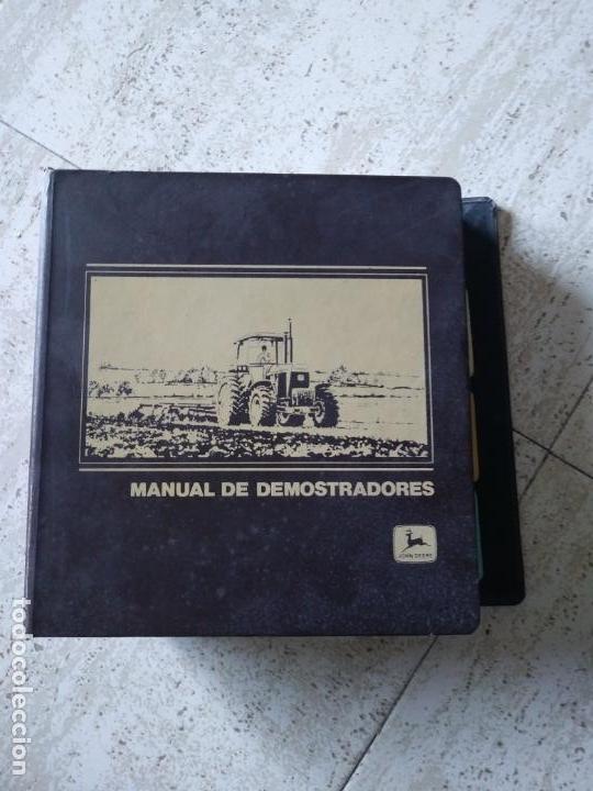 MANUAL DE DEMOSTRADORES JOHN DEERE (Antike und klassische Autos und Motorräder - Kataloge, Werbung und Mechanikbücher)