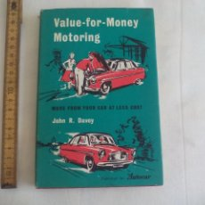 Coches y Motocicletas: VALUE-FOR-MONEY MOTORING. JOHN R. DAVEY MORE FROM YOUR CAR AT LESS COST. 1957. COCHES, MECANICA.... Lote 151084990