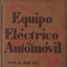 Coches y Motocicletas: EQUIPO ELÉCTRICO DEL AUTOMÓVIL (GILI, 1939). Lote 151121566