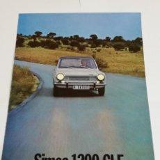 Coches y Motocicletas: SIMCA 1200 GLE. CATALOGO PUBLICIDAD ORIGINAL. AÑOS 70. EN CASTELLANO. MIDE 21 X 30 CM. DESPLEGABLE X. Lote 151207510