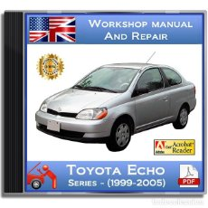 Coches y Motocicletas: TOYOTA ECHO - SERIES - (1999-2005) - WORKSHOP MANUAL - ENGLISH - DVD - PDF. Lote 151488202