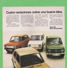 Coches y Motocicletas: PUBLICIDAD 1975. ANUNCIO COCHE SEAT 133. BERLINA, ESPECIAL, BERLINA LUJO Y LUJO ESPECIAL. Lote 151511098