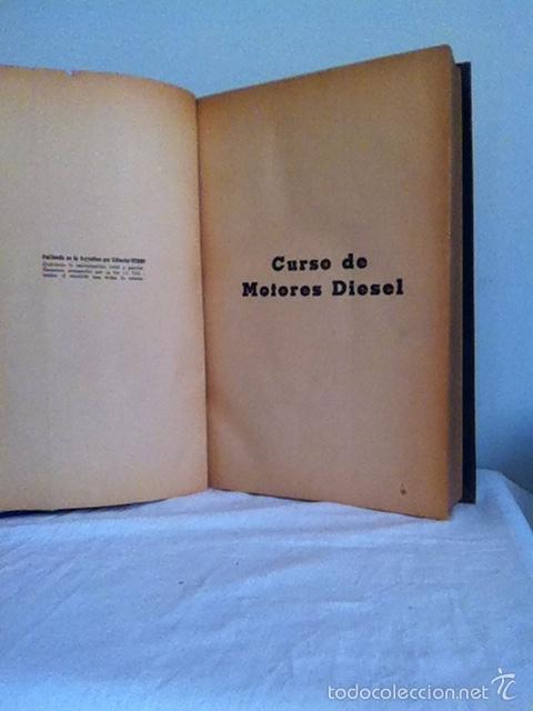 Coches y Motocicletas: CURSO DE MOTORES DIÉSEL. 1945. LIBRO - Foto 2 - 151846669