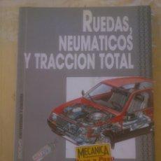 Coches y Motocicletas: RUEDAS NEUMATICOS Y TRACCION TOTAL. Lote 152494266