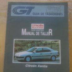 Coches y Motocicletas: GUIA DE TASACIONES-MANUAL DE TALLER-CITROEN XANTIA.TOMO II.NOVIEMBRE 1994.. Lote 152494390
