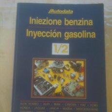 Coches y Motocicletas: MANUAL DE DATOS TECNICOS AUTODATA INYECCION GASOLINA TEXTO EN ESPAÑOL Y ITALIANO.. Lote 152495106