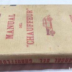 Coches y Motocicletas: MANUAL DEL CHAUFFEUR -SANTIAGO SANCHEZ - DOSSAT EDITOR - MADRID - 1939. Lote 152599754