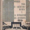 Coches y Motocicletas: MANUAL PARA EL ENTRETENIMIENTO Y LA REPARACIÓN DEL AUTOMÓVIL VOLGA (MOSCÚ, S.F.). Lote 153315058