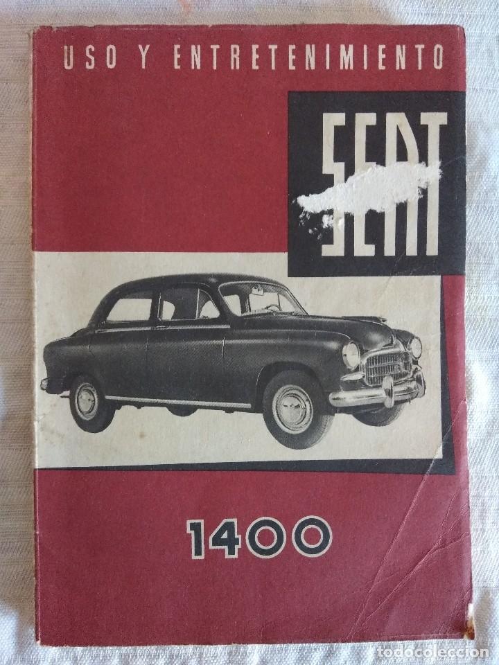 SEAT 1400/USO Y ENTRETENIMIENTO. (Coches y Motocicletas Antiguas y Clásicas - Catálogos, Publicidad y Libros de mecánica)
