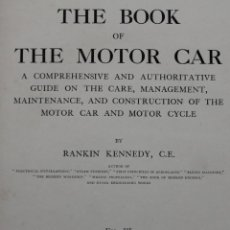 Coches y Motocicletas: THE BOOK OF THE MOTOR CAR - RANKIN KENNEDY -1913 - VOLUMEN III - LIBRO MOTORES COCHES MECANICA. Lote 153551918