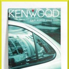 Coches y Motocicletas: CATALOGO KENWOOD CAR AUDIO 2000/2001. Lote 153725058