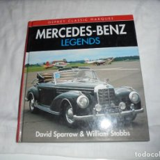 Coches y Motocicletas: MERCEDES BENZ LEGENDS: DAVID SPARROW & WILLIAM STOBBS - 1993 (EN IDIOMA INGLES). Lote 153727706
