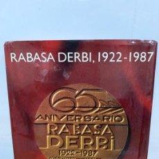 Coches y Motocicletas: RABASA DERBI LIBRO 65 ANIVERSARIO 1922-1987. Lote 153926466