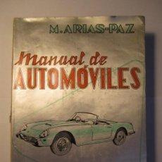 Coches y Motocicletas: LIBRO MANUAL DE AUTOMOVILES M.ARIAS-PAZ AÑO 1958 25ª EDICION. Lote 153947282