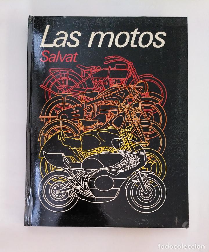 LAS MOTOS. SALVAT. ARM20 (Coches y Motocicletas Antiguas y Clásicas - Catálogos, Publicidad y Libros de mecánica)