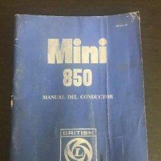 Coches y Motocicletas: AUTHI MINI 850 MANUAL DEL CONDUCTOR USUARIO - BRITISH LEYLAND MORRIS AUSTIN - AÑO 1971. Lote 154763338