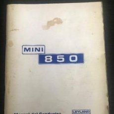 Coches y Motocicletas: AUTHI MINI 850 MANUAL DEL CONDUCTOR USUARIO - BRITISH LEYLAND MORRIS AUSTIN - AÑOS 70. Lote 154763714