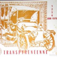 Coches y Motocicletas: PROGRAMA OFICIAL DEL RALLYE TRANSPIRENAICO DE 1979. ANTIC CAR CLUB DE CATALUNYA.. Lote 154859434