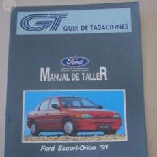 Coches y Motocicletas: MANUAL DE TALLER FORD ORION-ESCORT 91 . Lote 154916338