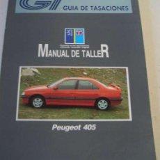 Coches y Motocicletas: MANUAL DE TALLER PEUGEOT 405 - 1990. Lote 154919710