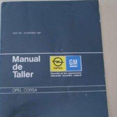 Coches y Motocicletas: MANUAL DE TALLER OPEL CORSA 1987. Lote 154929722