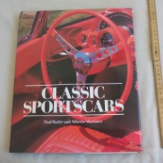 Coches y Motocicletas: CLASSIC SPORTSCARS. PAUL BADRÉ AND ALBERTO MARTINEZ MAGNA BOOKS 1989 CARS COCHES CLASICOS DEPORTIVOS. Lote 155544738