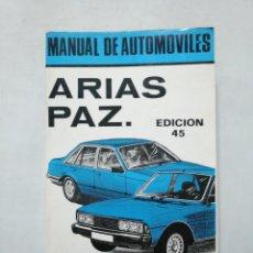 Coches y Motocicletas - MANUAL DE AUTOMOVILES ARIAS PAZ. EDICION 45. 1982. TDKLT - 155561930