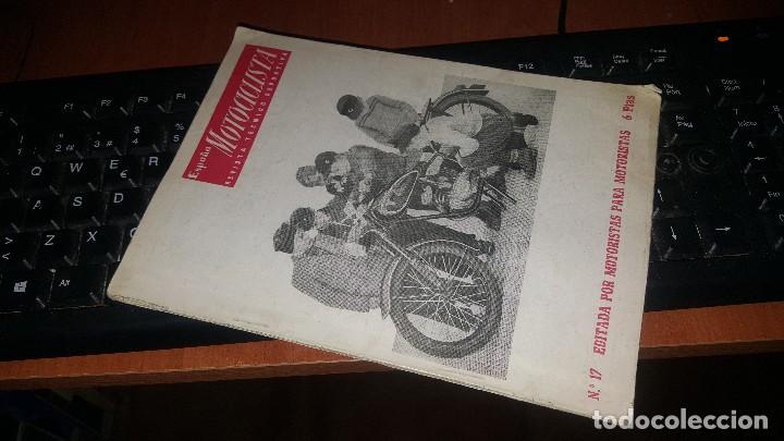 ESPAÑA MOTOCICLISTA N° 17 DE 1952 (Coches y Motocicletas Antiguas y Clásicas - Catálogos, Publicidad y Libros de mecánica)