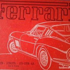 Coches y Motocicletas: FERRARI 275 GTB 275 GTS 275 GTB -4A JESS G POURRET COLECTION ART AUTOMOBILE 1984. Lote 155636150