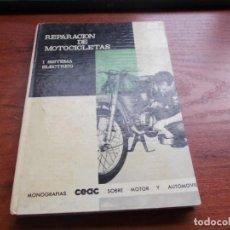 Coches y Motocicletas: REPARACIÓN DE MOTOCICLETAS 1º SISTEMA ELÉCTRICO, CARL HERTWECK. CEAC 1.966, NOMBRE ANTERIOR PORPIETA. Lote 155650154