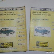 Coches y Motocicletas: MANUAL DE TALLER DEL RENAULT 12 2 TOMOS, AÑO 1981. Lote 155699106
