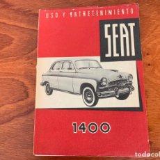 Coches y Motocicletas: SEAT 1400 CATALOGO USO Y MANTENIMIENTO 1957 ORIGINAL. Lote 155979058