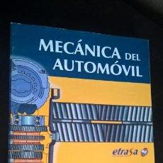 Coches y Motocicletas: MECANICA DEL AUTOMOVIL. ETRASA TRAFICO VIAL 2004. CONOCIMIENTOS DE LA MECANICA Y MANTENIMIENTO DEL . Lote 156473826