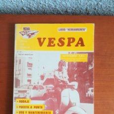 Coches y Motocicletas: VESPA LIBRO HERRAMIENTA OSCAR MONTERO AUTOTÉCNICA A.M.L. MANUALES DEL MOTOR CEDECO 1980 - PIAGGIO. Lote 156536312