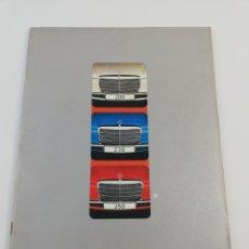 Coches y Motocicletas: CATALOGO MERCEDES BENZ 200 230 250 COCHE AUTOMOVIL EN CASTELLANO 1973 1974.. Lote 156541589