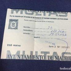 Coches y Motocicletas: DOCUMENTO SEAT 600 D AYUNTAMIENTO MADRID MULTA 250 PESETAS 1970. Lote 156777870