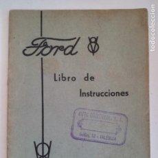 Coches y Motocicletas: LIBRO DE INSTRUCCIONES FORD V8. Lote 156861678