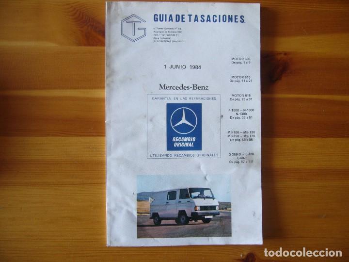 GUIA DE TASACIONES 1984 MERCEDES BENZ (Coches y Motocicletas Antiguas y Clásicas - Catálogos, Publicidad y Libros de mecánica)