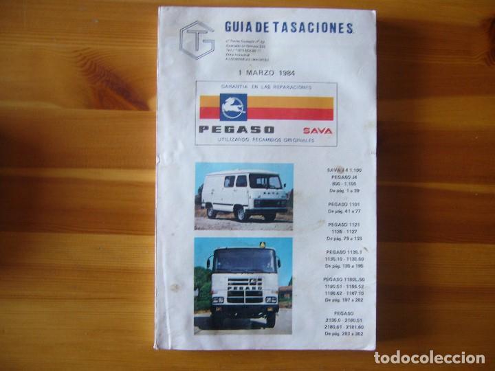 GUIA DE TASACIONES 1984 PEGASO SAVA 4 1.100 Y MODELOS CAMIONES (Coches y Motocicletas Antiguas y Clásicas - Catálogos, Publicidad y Libros de mecánica)
