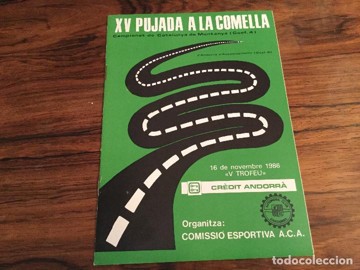 XV PUJADA A LA COMELLA. 1986 RALLYE ANDORRA (Coches y Motocicletas Antiguas y Clásicas - Catálogos, Publicidad y Libros de mecánica)