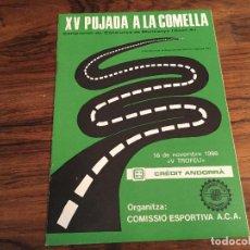 Coches y Motocicletas: XV PUJADA A LA COMELLA. 1986 RALLYE ANDORRA. Lote 157000514