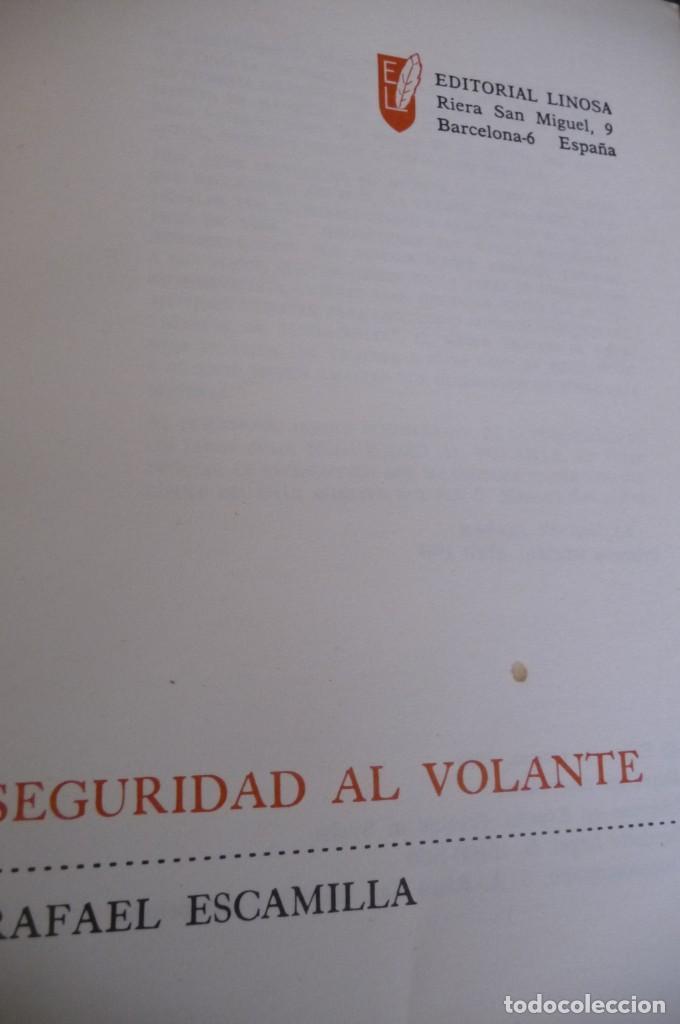 Coches y Motocicletas: SEGURIDAD AL VOLANTE, 1969, RAFAEL ESCAMILLA, MECANICA,CONDUCCION, 301PP MUY ILUSTRADO - Foto 3 - 157005138