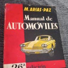 Coches y Motocicletas: MANUAL DE AUTOMÓVILES. M. ARIAS PAZ 1959 - 26ª EDICIÓN.. Lote 157015166