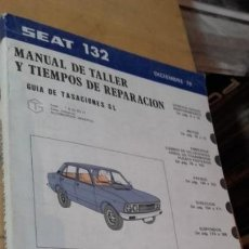 Coches y Motocicletas: MANUAL DE TALLER Y TIEMPOS DE REPARACION DEL SEAT 132. DICIEMBRE DE 1979.. Lote 157280554