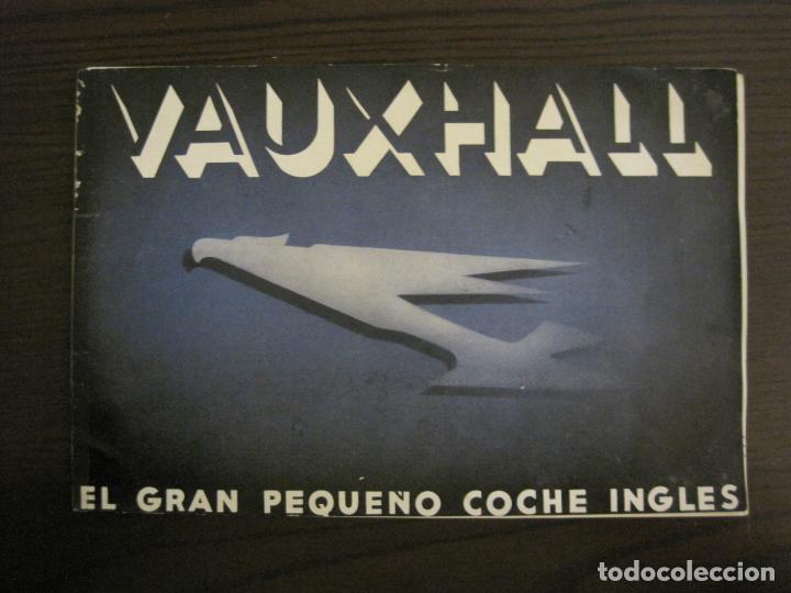 VAUXHALL-EL GRAN PEQUEÑO COCHE INGLES-CATALOGO ANTIGUO DE COCHES-GENERAL MOTORS-VER FOTOS-(V-16.242) (Coches y Motocicletas Antiguas y Clásicas - Catálogos, Publicidad y Libros de mecánica)