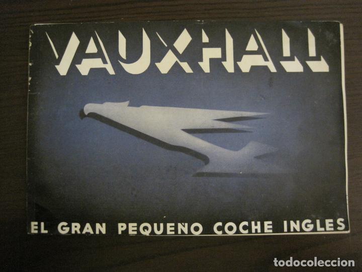 Coches y Motocicletas: VAUXHALL-EL GRAN PEQUEÑO COCHE INGLES-CATALOGO ANTIGUO DE COCHES-GENERAL MOTORS-VER FOTOS-(V-16.242) - Foto 2 - 158146974
