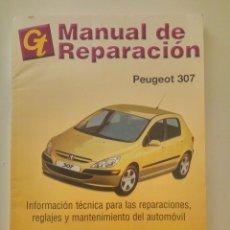 Coches y Motocicletas: PEUGEOT 307 - MANUAL DE REPARACIÓN IMPECABLE. Lote 158333418
