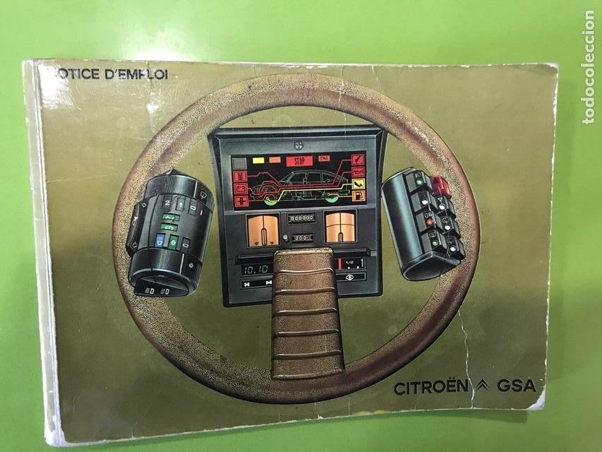 MANUAL DE EMPLEO CITROEN GSA 1984 (Coches y Motocicletas Antiguas y Clásicas - Catálogos, Publicidad y Libros de mecánica)