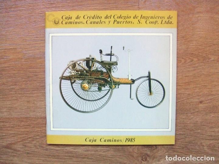 100 AÑOS DEL AUTOMOVIL MEMORIA CAJA DE CAMINOS AÑO 1985 (Coches y Motocicletas Antiguas y Clásicas - Catálogos, Publicidad y Libros de mecánica)